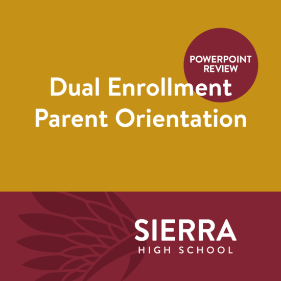Dual Enrollment Parent Orientation - PowerPoint Review