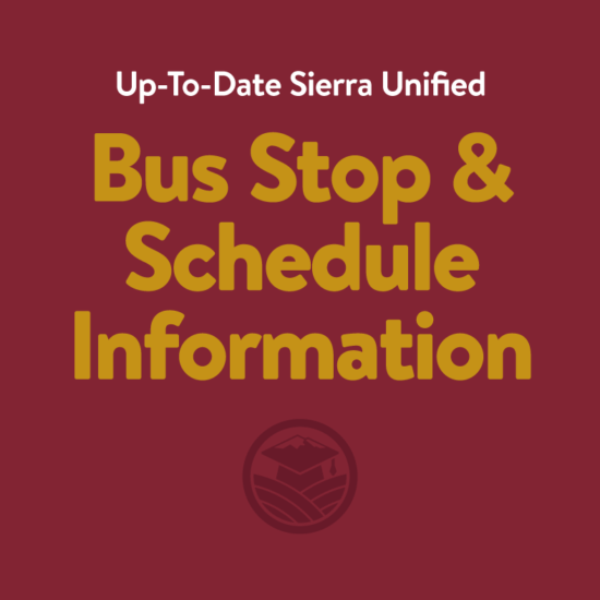 Up-To-Date Sierra Unified Bus Stop & Schedule Information