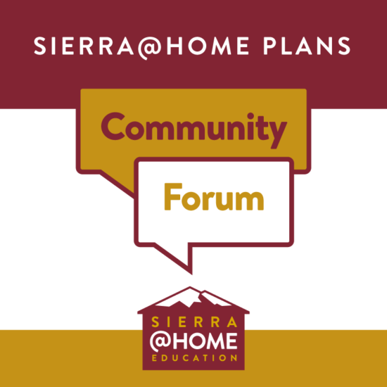Sierra@Home Community Forum on Tuesday, October 13, 2020 at 4:30pm