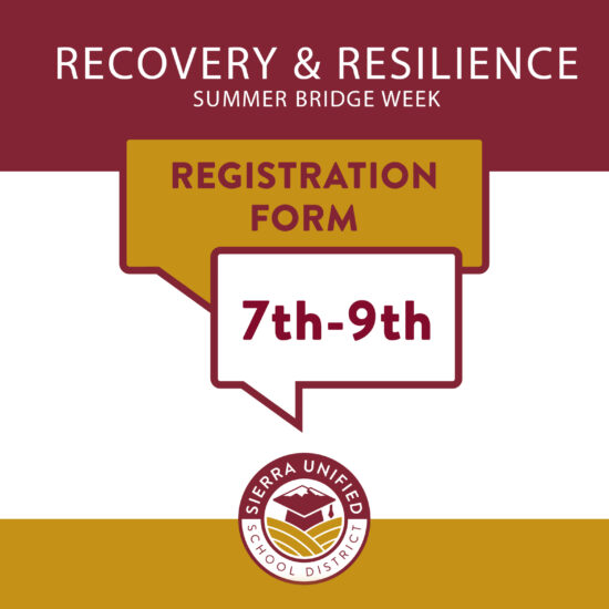 Recovery & Resilience Summer Bridge Registration 7th-9th Grades